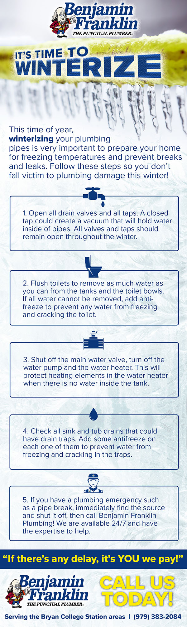 Benjamin Franklin College Station provides these BCS plumber tips for winter.